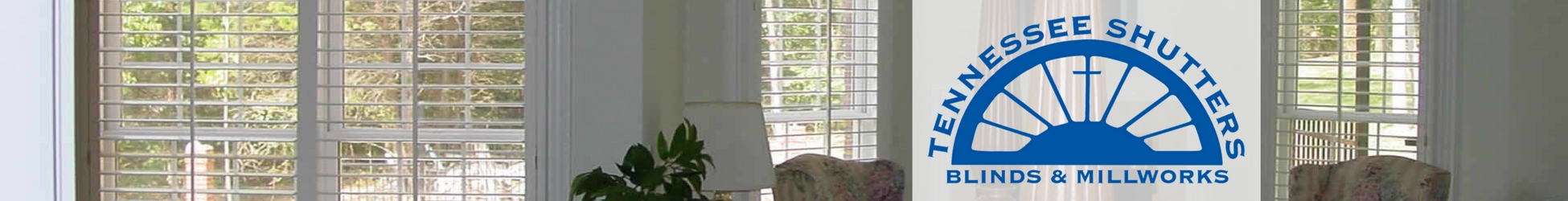 Tennessee Shutters Blinds Millworks Proudly Serving Middle Tennessee